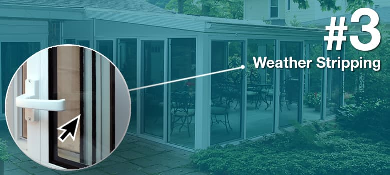Sunroom Terms - Weather Stripping