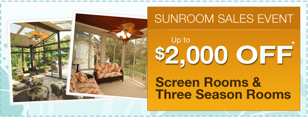 Save up to $2,000 on your sunroom