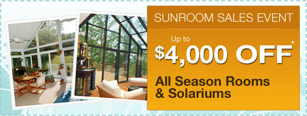 Save up to $4,000 on your sunroom